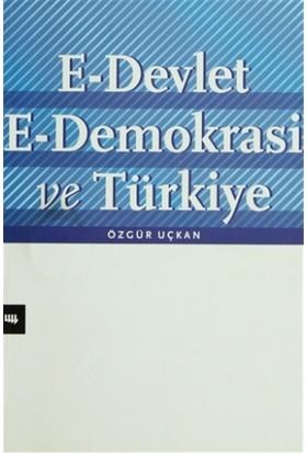 E-Devlet E-Demokrasi ve Türkiye