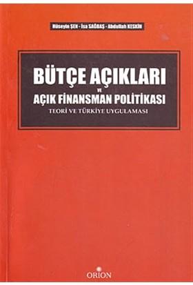 Bütçe Açıkları ve Açık Finansman Politikası