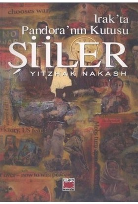 Irak'ta Pandora'nın Kutusu Şiiler - Yitzhak Nakash