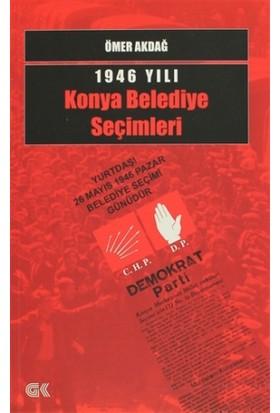 1946 Yılı Konya Belediye Seçimleri