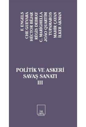 Politik ve Askeri Savaş Sanatı 3 - C. Marighella