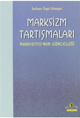 Marksizm Tartışmaları Manifesto'nun Güncelliği