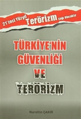 Türkiye'nin Güvenliği ve Terörizm
