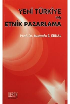 Yeni Türkiye ve Etnik Pazarlama