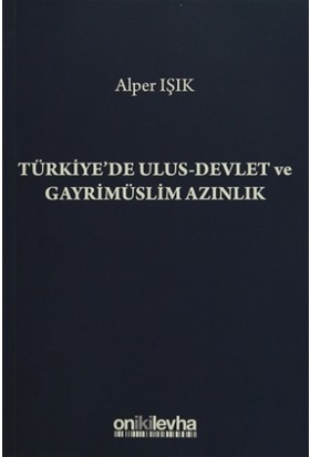Türkiye'de Ulus-Devlet ve Gayrimüslim Azınlık