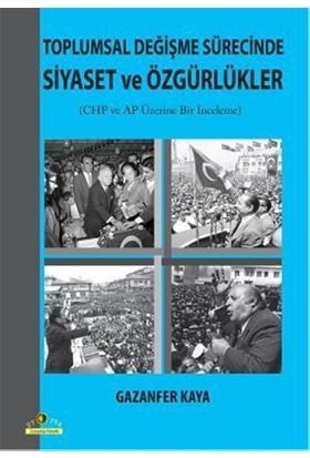 Toplumsal Değişme Sürecinde Siyaset ve Özgürlükler