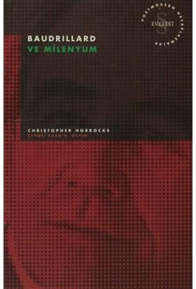 Baudrillard ve Milenyum Postmodern Hesaplaşmalar