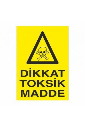 """Modülerteknik """"Dikkat Toksik Madde"""" 25X35cm"""