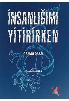 İnsanlığımı Yitirirken - Osamu Dazai