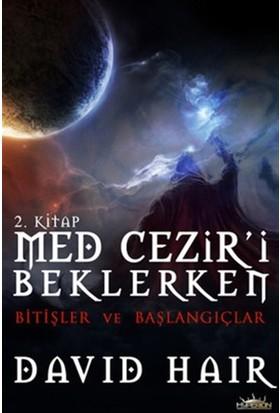 Med Cezir'i Beklerken 2. Kitap