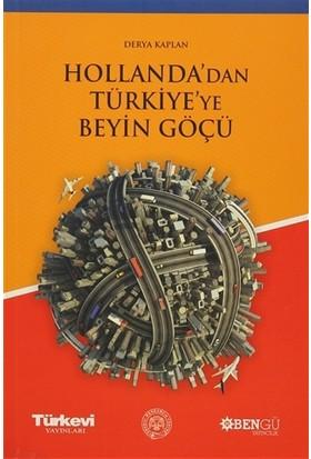 Hollanda'dan Türkiye'ye Beyin Göçü