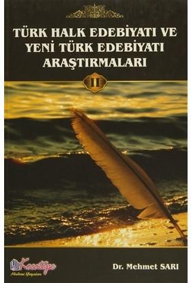 Türk Halk Edebiyatı ve Yeni Türk Edebiyatı Araştırmaları Cild: 2