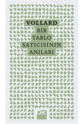 Vollard - Bir Tablo Satıcısının Anıları