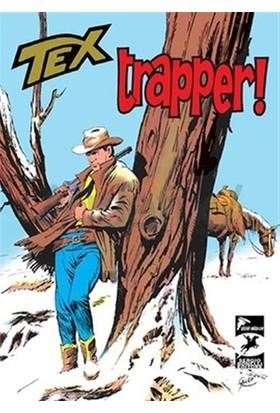 Tex Klasik 13 : Trapper! - Korkusuz Adamlar