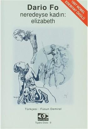 Neredeyse Kadın: Elizabeth