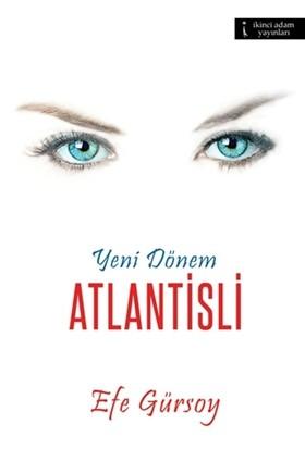 Yeni Dönem - Atlantisli