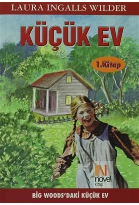 Küçük Ev 1. Kitap