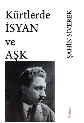 Kürtlerde İsyan ve Aşk