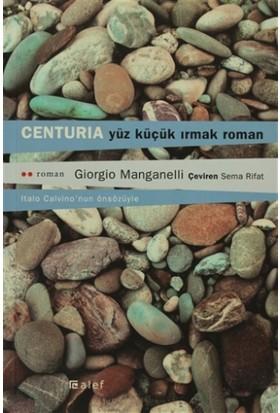 Centuria Yüz Küçük Irmak Roman