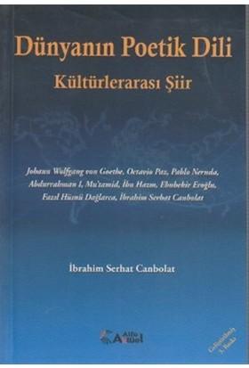 Dünyanın Poetik Dili - Kültürlerarası Şiir