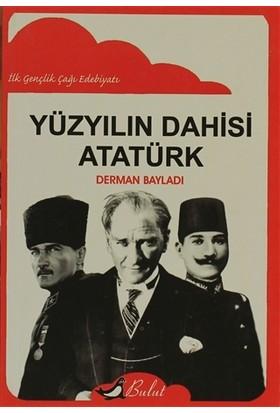 Yüzyılın Dahisi: Atatürk