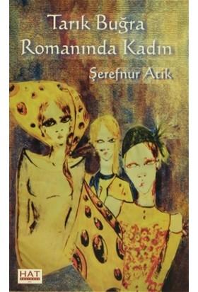 Tarık Buğra Romanında Kadın