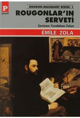 Rougonlar'ın Serveti - Emile Zola