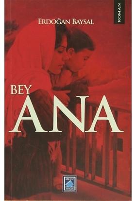 Bey Ana