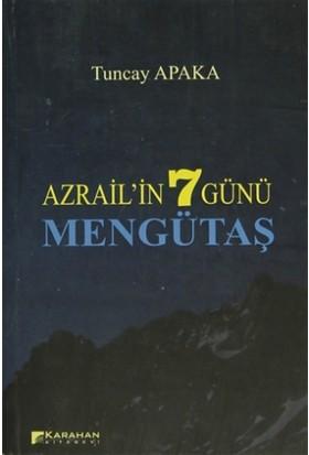 Azrail'in 7 Günü - Mengütaş