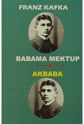 Babama Mektup - Akbaba - Franz Kafka
