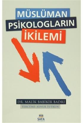 Müslüman Psikologların İkilemi