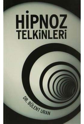 Hipnoz Telkinleri - Bülent Uran