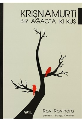 Bir Ağaçta İki Kuş - Krişnamurti