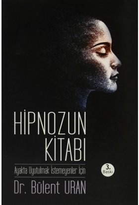 Hipnozun Kitabı - Bülent Uran