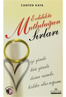 Evlilikte Mutluluğun Sırları - Canten Kaya