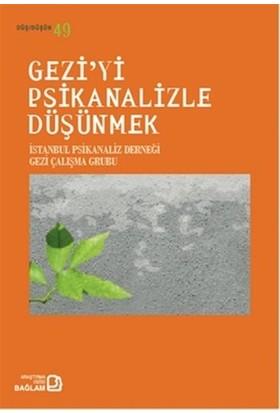 Gezi'yi Psikanalizle Düşünmek