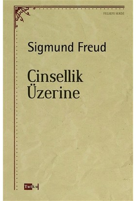 Cinsellik Üzerine - Sigmund Freud