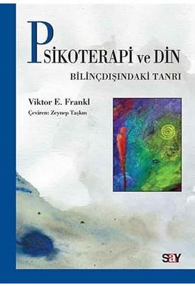 Psikoterapi ve Din - Viktor Frankl