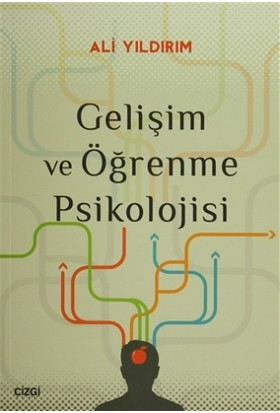 Gelişim ve Öğrenme Psikolojisi