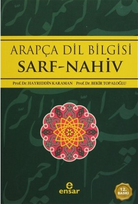 Arapça Dilbilgisi Sarf -Nahiv - Bekir Topaloğlu