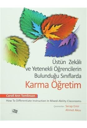 Üstün Zekalı ve Yetenekli Öğrencilerin Bulunduğu Sınıflarda Karma Öğretim