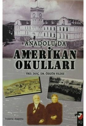 Anadolu'da Amerikan Okulları