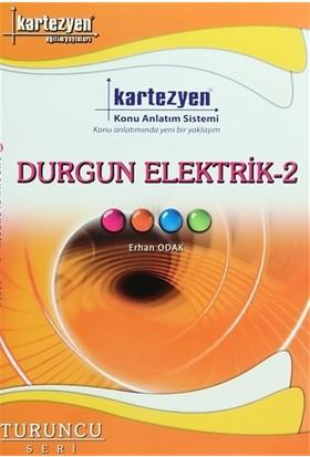 Kartezyen Durgun Elektrik 2