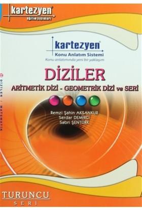 Kartezyen Diziler (Aritmetik Dizi / Geometrik Dizi ve Seri)