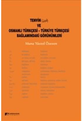 Tevin ve Osmanlı Türkçesi - Türkiye Türkçesi Bağlamındaki Görünümleri