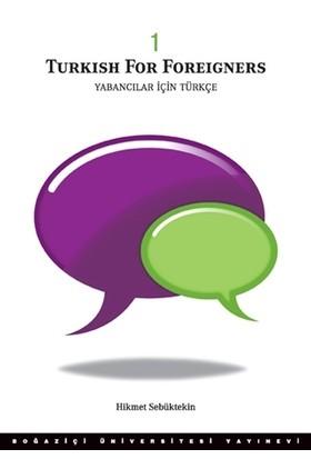 Turkish for Foreigners - Yabancılar İçin Türkçe 1