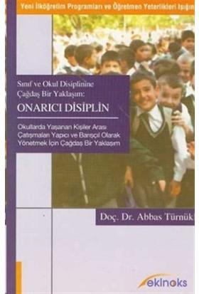 Sınıf ve Okul Disiplinine Çağdaş Bir Yaklaşım Onarıcı Disiplin