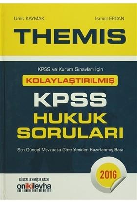 2016 Themis Kpss Hukuk Soruları - İsmail Ercan