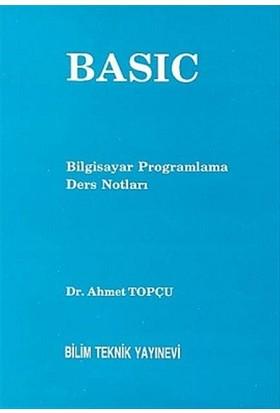 Basic Bilgisayar Programlama Ders Notları - Ahmet Topçu