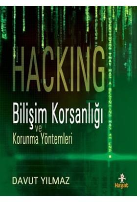 Hacking:Bilişim Korsanlığı ve Korunma Yöntemleri